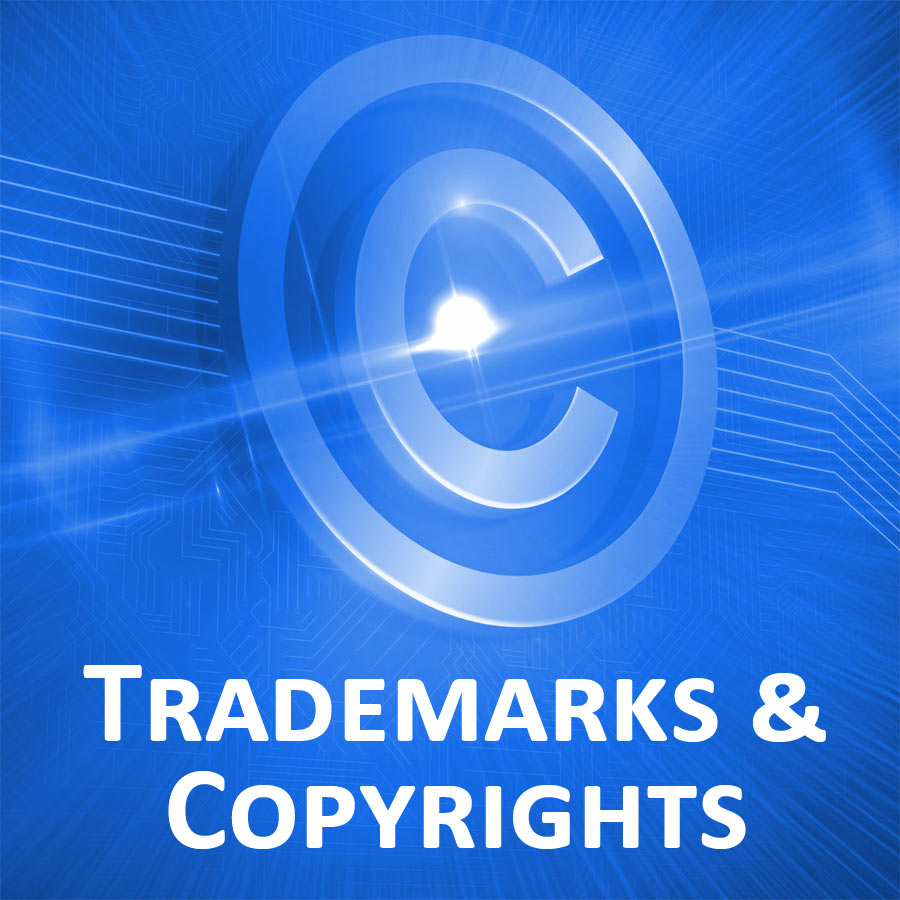 Patents, Trademarks, and Copyrights